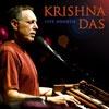Check out Krishna Das Yoga Radio at www.krishnadas.com or listen on Pandora.