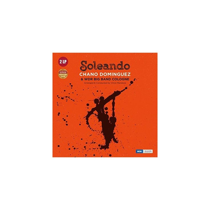 Chano Dominguez - Soleando with Wdr Big Band Cologne (Vinyl)