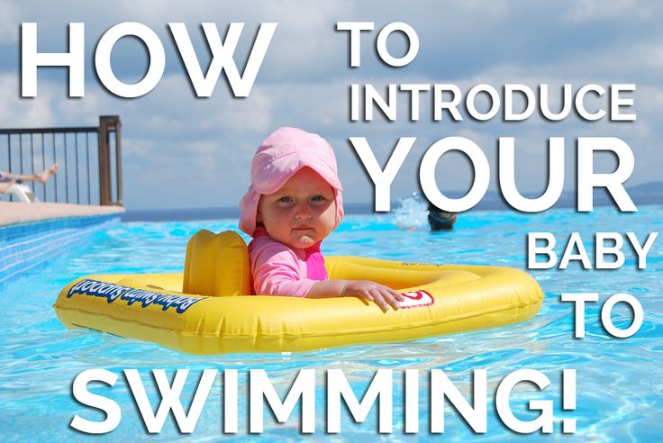 Easy ways to get your baby comfortable in the water!