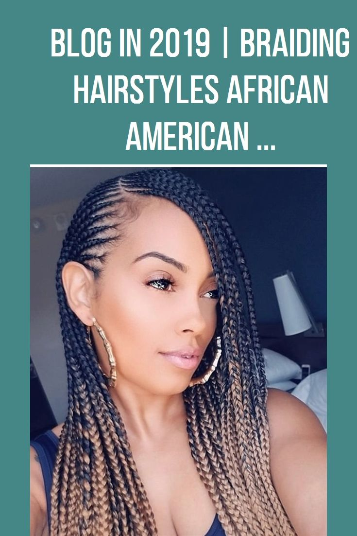Braiding Hairstyles African American  #hairstyles #fashion #br…