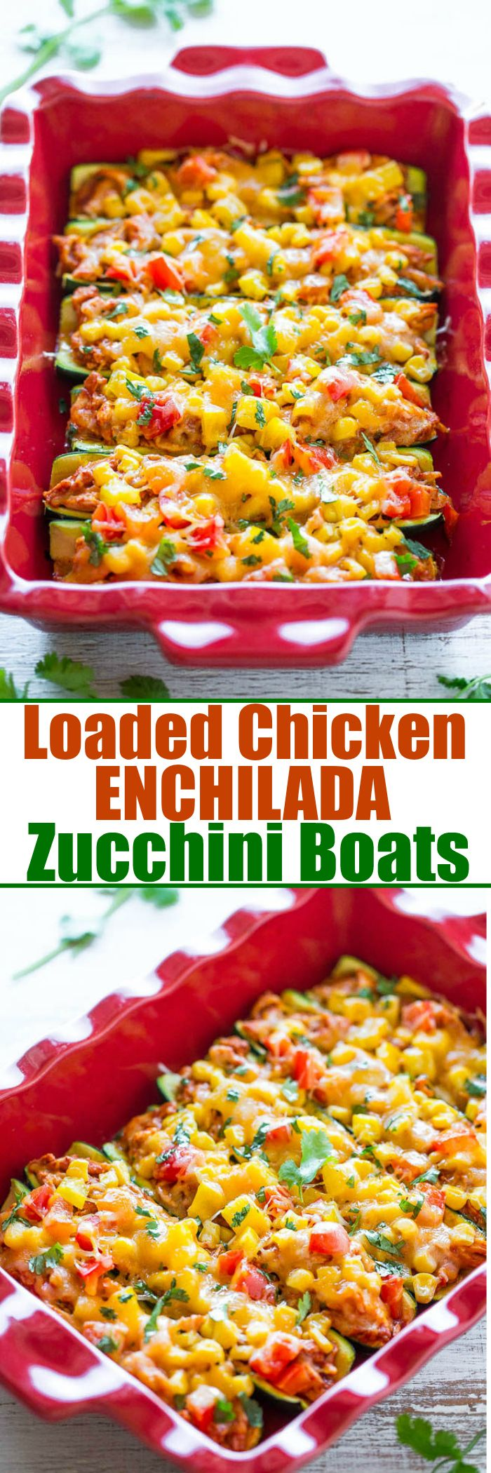 Loaded Chicken Enchilada Zucchini Boats - Skip enchilada wraps and use zucchini instead!! Easy, healthier and there's so much FLAVOR between juicy chicken drenched in enchilada sauce, corn, peppers, and CHEESE!!