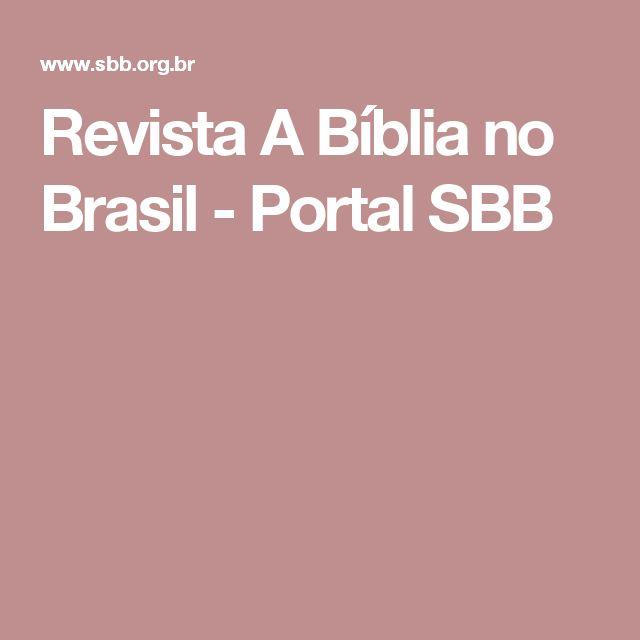 Revista A Bíblia no Brasil - Portal SBB