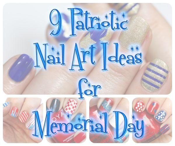 Patriotic Nails – 9 Memorial Day Nail Art Ideas