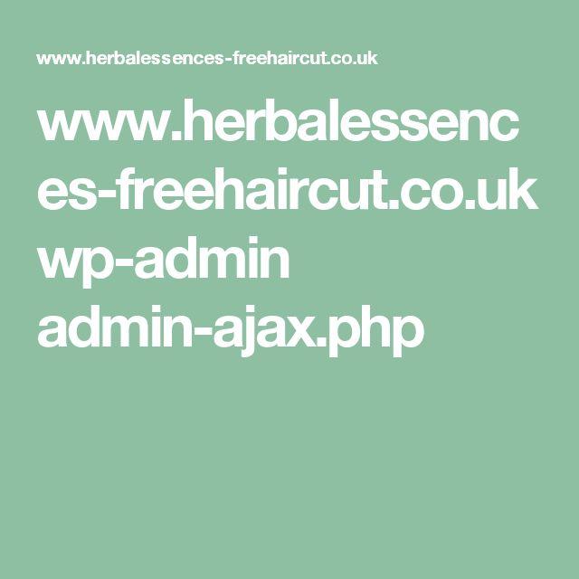 www.herbalessences-freehaircut.co.uk wp-admin admin-ajax.php
