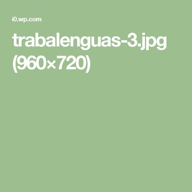 trabalenguas-3.jpg (960×720)