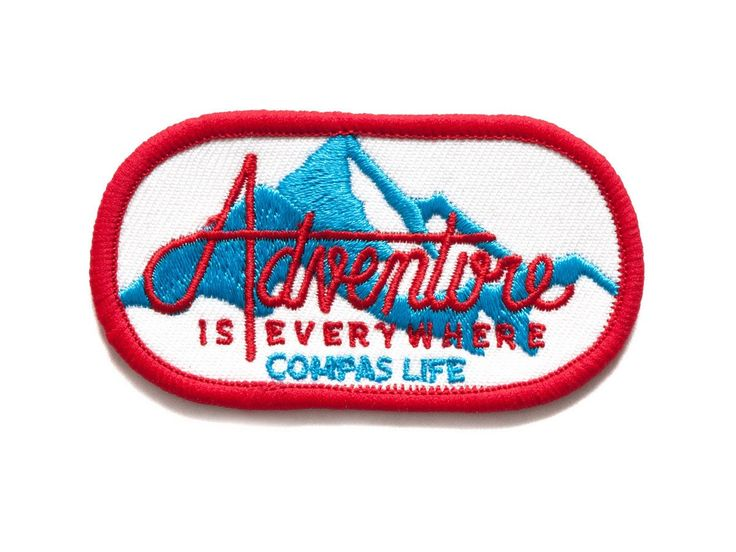 The Parks Apparel presents Compas Life's Adventure is Everywhere Patch Adventure is Everywhere! Limited edition iron-on embroidered patch. Perfect for backpacks, bags, satchels, or even your old denim