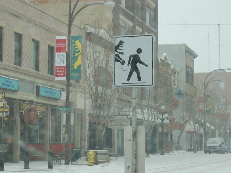 Only in Moose Jaw, Saskatchewan