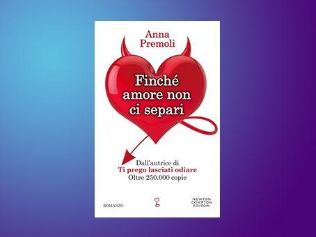 Recensione 'Finché amore non ci separi' di Anna Premoli