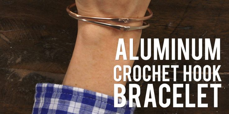 Yarn Hack: Aluminum Crochet Hook Bracelet