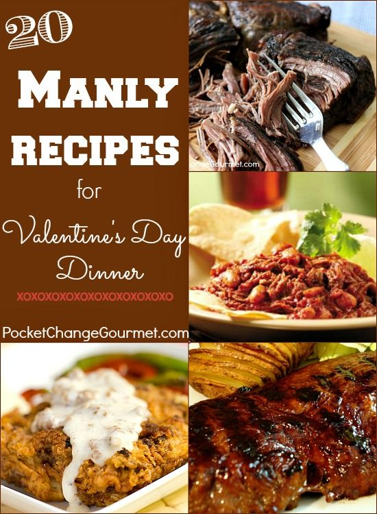 Manly Food for Valentine's Day | Recipes on PocketChangeGourmet.com