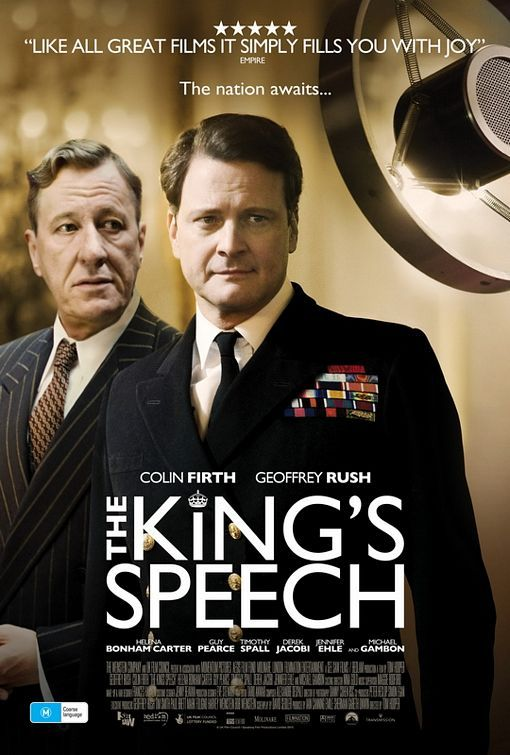 THE KING'S SPEECH (2010) ~ inspiring, motivating and a true story!  At the 83rd Academy Awards, The King's Speech won the Academy Award for Best Picture, Best Director (Tom Hooper), Best Actor (Colin Firth), and Best Original Screenplay (David Seidler).