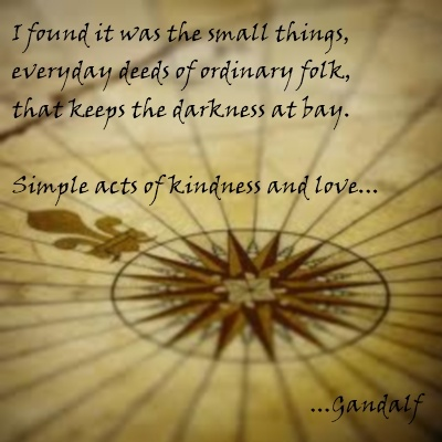love,quote from the Hobbit, an unexpected journey...: Hobbit Quotes ...