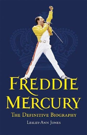 FREDDIE MERCURY – THE DEFINITIVE BIOGRAPHY by Lesley-Ann Jones