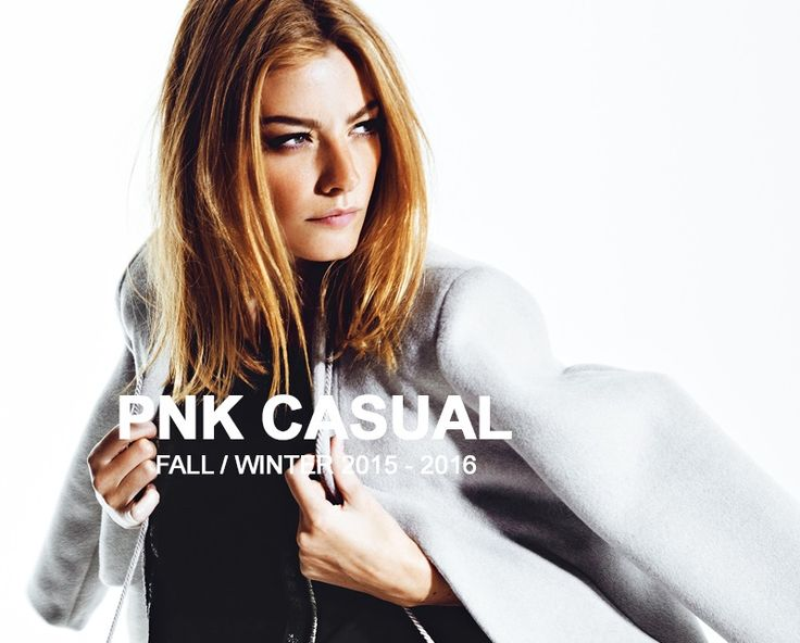 PNK casual Fall/Winter 2015-2016 Collection #pnkcasual #FW #newcollection #fall #fashion