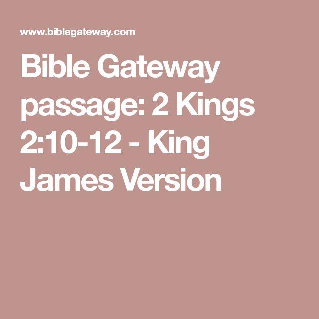 Bible Gateway passage: 2 Kings 2:10-12 - King James Version