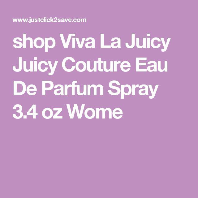 shop Viva La Juicy Juicy Couture Eau De Parfum Spray 3.4 oz Wome