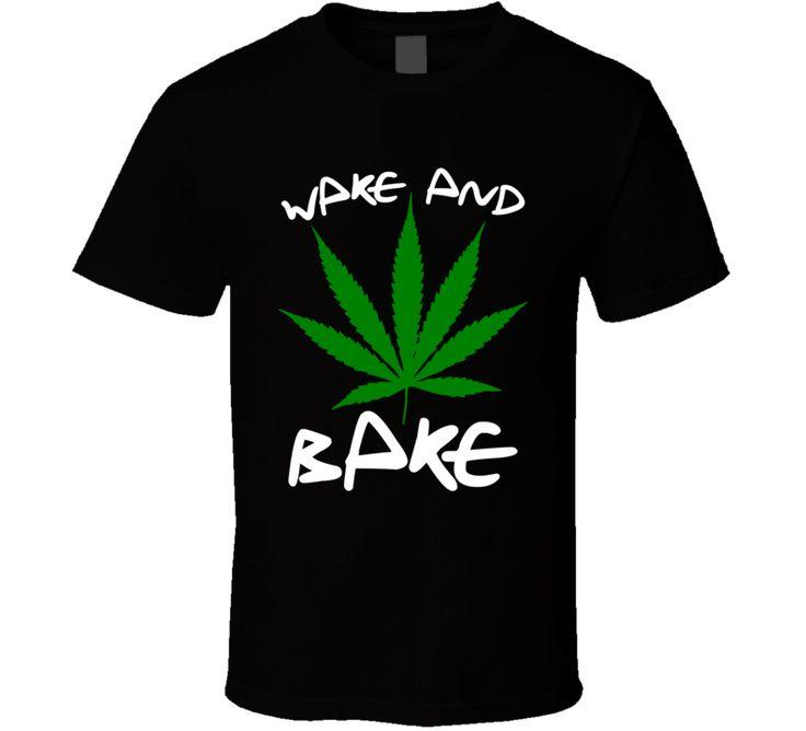 Marijuana wake and bake T Shirt