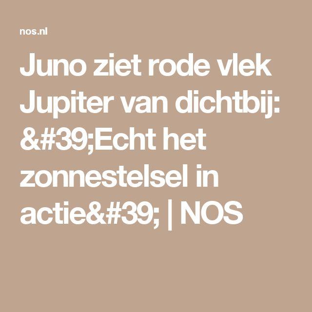 Juno ziet rode vlek Jupiter van dichtbij: 'Echt het zonnestelsel in actie'   NOS