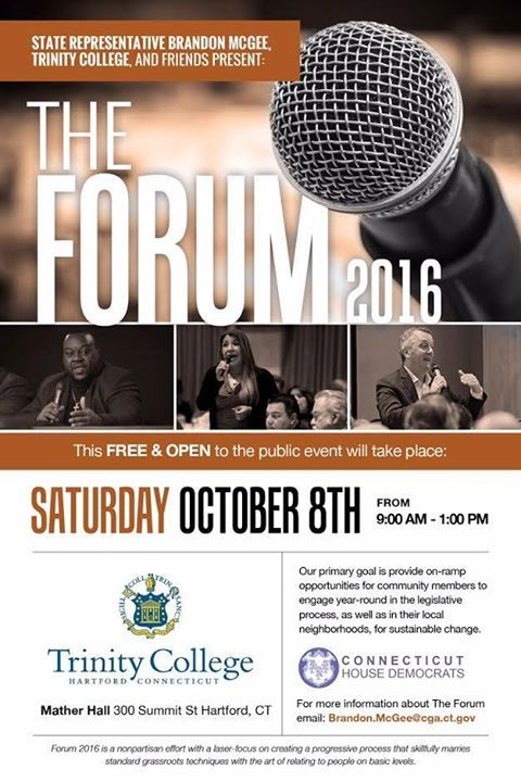 Calling: Members of the faith community youth college students local community groups & organizations fraternities and sororities and others are invited to attend:   The Forum CT 2016 - FREE & open to the public on 10/8 at Trinity College  For more information on how to get involved (local organizations etc.) please email me at Brandon.McGee@cga.ct.gov - http://ift.tt/1HQJd81