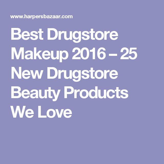 Best Drugstore Makeup 2016 – 25 New Drugstore Beauty Products We Love