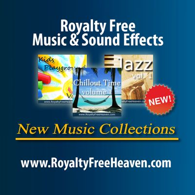New music collections available at www.RoyaltyFreeHeaven.com , license them now and save over 50% of the original price of the tracks. Share the info with Your friends.