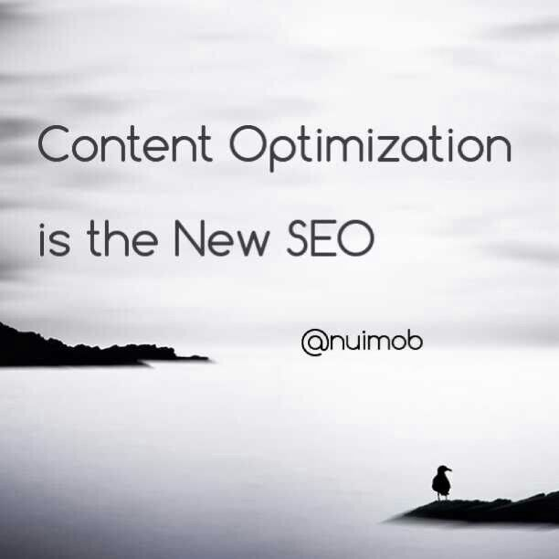 Content Optimization is the New SEO www.nuimob.in.th