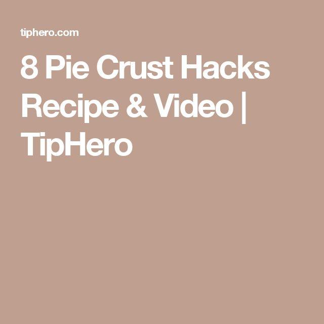 8 Pie Crust Hacks Recipe & Video   TipHero
