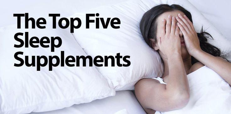 Top Five Sleep Supplements