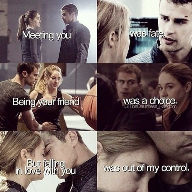 Well what about dying? Was that a fate, choice or out of your control? Huh? How about that Tris?