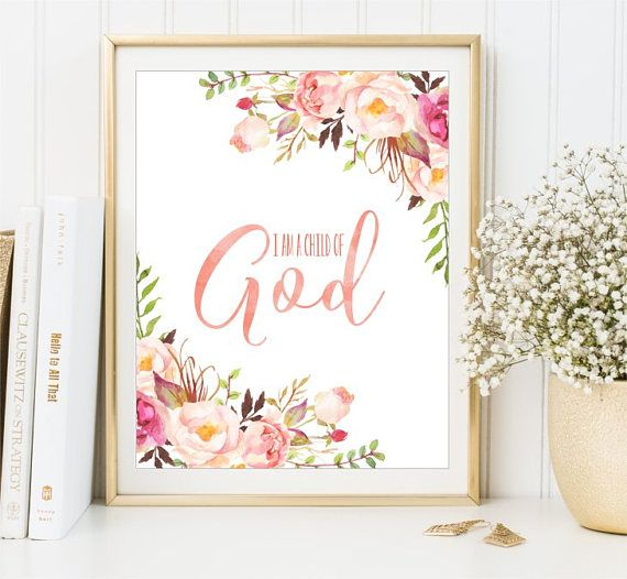 I Am A Child Of God sign Watercolor Flowers Nursery Bible