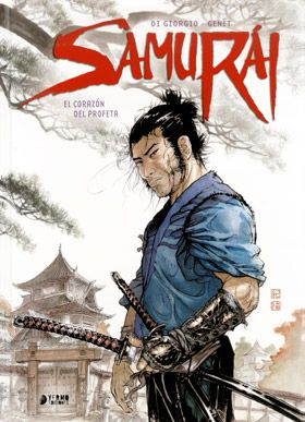 SAMURAI VOL.1: EL CORAZON DEL PROFETA [CARTONE]   GIORGIO, DI / GENET   Akira Comics - libreria donde comprar comics, juegos y libros online