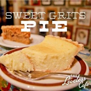It doesn't get more Southern than this: Sweet Grits Pie from the Loveless Cafe