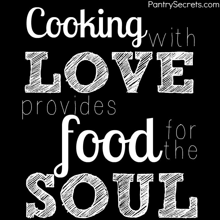 cook love food quote inspire pantrysecrets com cooking quotes food quotes on kitchen quotes id=64467