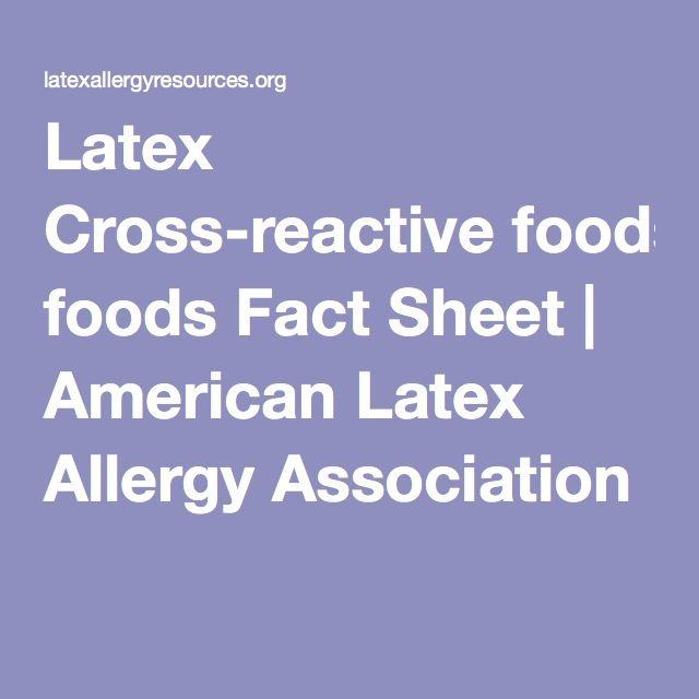 Latex Cross‐reactive foods Fact Sheet | American Latex Allergy Association