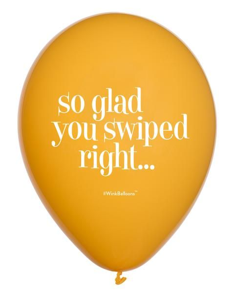 So Glad You Swiped Right...Balloon by WinkBalloons.com Dating | Funny | Cute | Gifts | Helium Balloons Delivered In Sydney