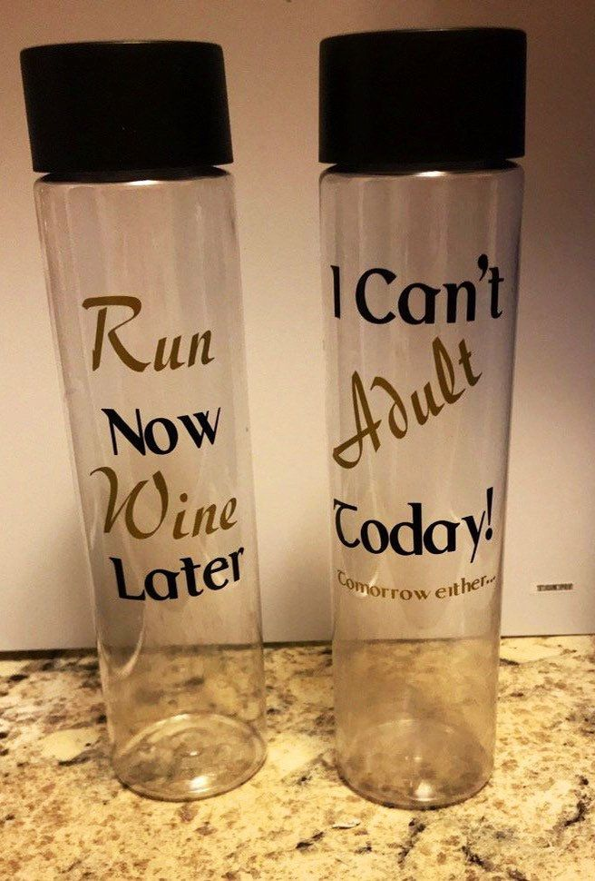 Water Bottle Cute Quoterunning Quote Cant Adult Today
