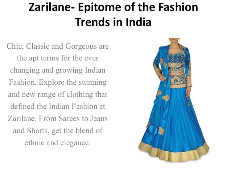 Epitome of the Fashion Trends in India