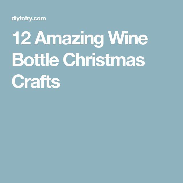 12 Amazing Wine Bottle Christmas Crafts