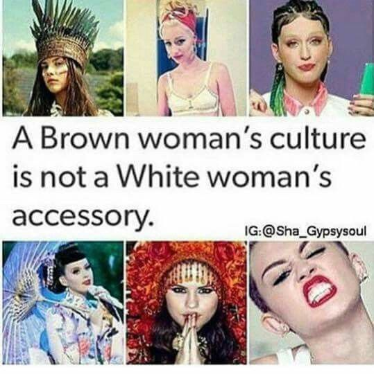 "Smfh. It's because white women have nothing to account for. What ""tribal or cultural"" anything do white women have to show for? Honestly."