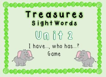 This game uses words from Treasures Unit 2 sight word list. Pass out the word cards to the students (some students may receive more than one word depending on how many students you have).Students will read their card (ex. I have AND, who has THE?)The student in the room who has the card that reads: I have THE, who has (next word) will raise their hand and read their card and the cycle will continue until the last word.This set includes various options for the ending card so that you can add…