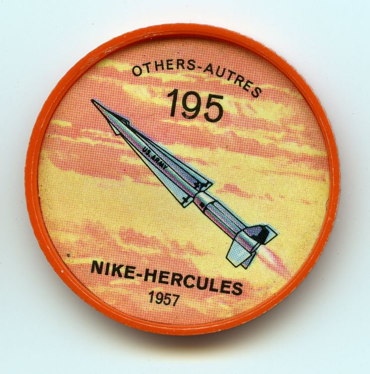 Jell-O Coin 195 - Nike-Hercules (1957) - Ringing key target areas in the U.S. are batteries of Nike Hercules anti-aircraft missiles. One such battery protects the Niagara Frontier, near the Canadian border. The Nike-Hercules is designed to intercept manned bombers and cruise-type missiles. Specifications: Length 41 ft., 6 in. Wt. 5,000 lbs. Speed Mach 3.3. Power - 1 Thiokol solid-propellant rocket and 4 Hercules booster rockets.