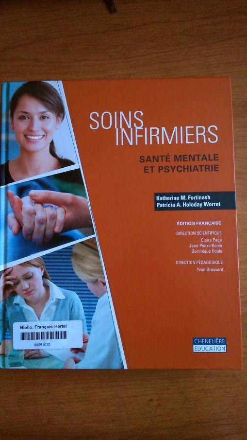 Soins infirmiers : santé mentale et psychiatrie (616.890231 S683 2013)