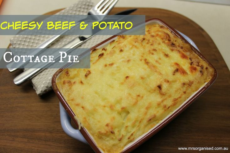 Cheesy Beef and Potato Cottage Pie … this is a winner at my place and the perfect comfort food for these cold winter nights!