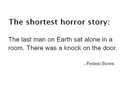 Shortest horror story...: Scary, Books, The Doors, Quotes, Awesome, Horror Stories, Funny, Things, Shortest Horror