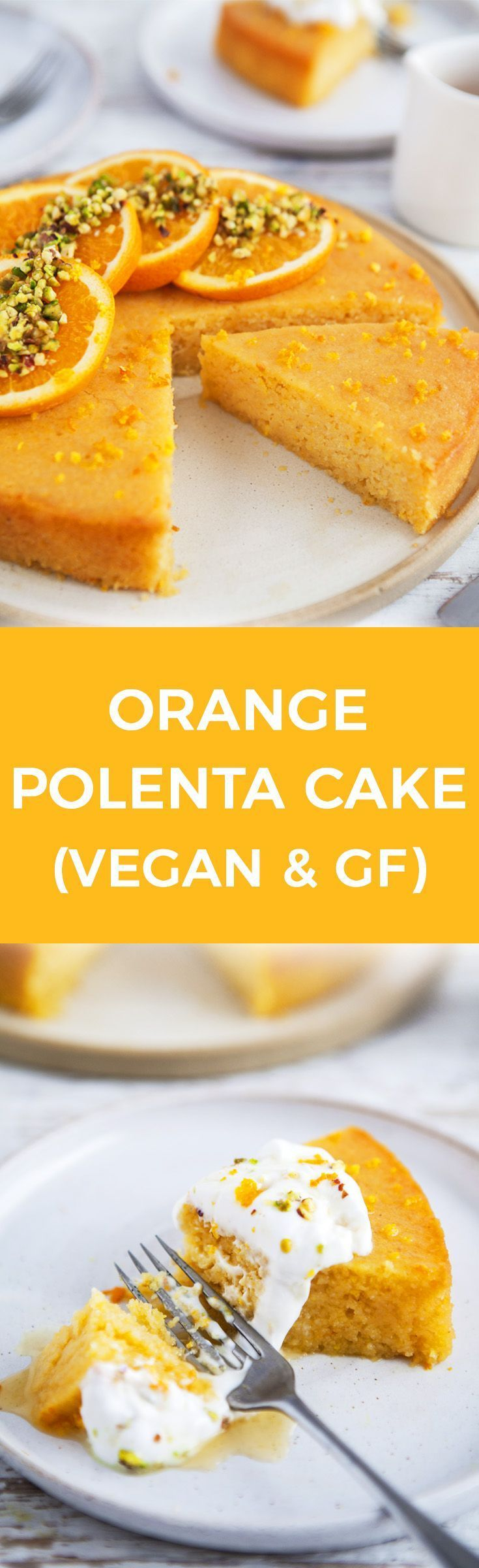 Orange Polenta Cake / Vegan, gluten & refined sugar free / Goodness is Gorgeous