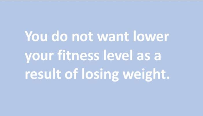 You do not want lower your #fitness level as a result of #losing #weight.