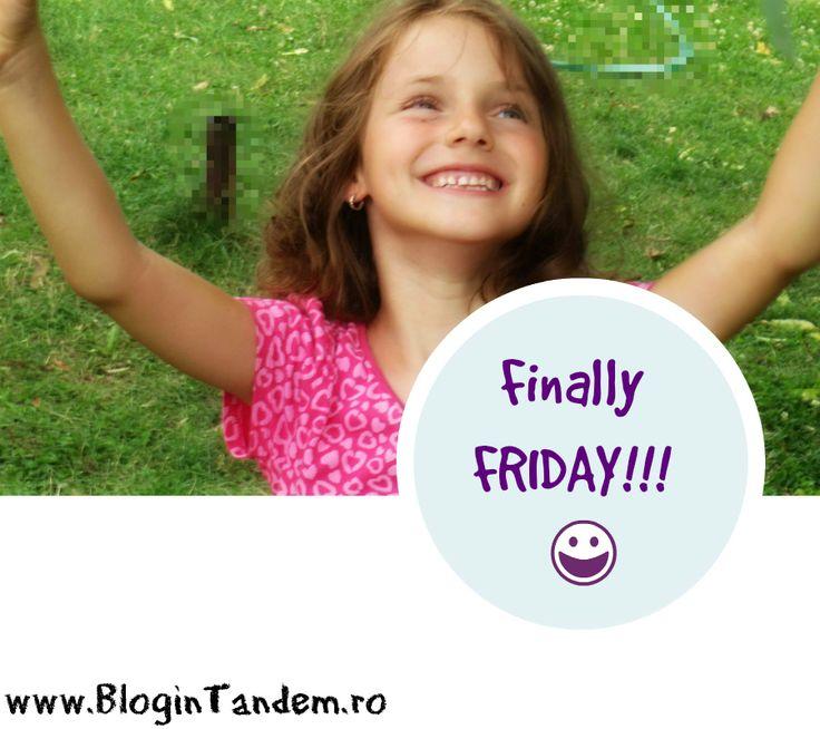Friday. Finally Friday