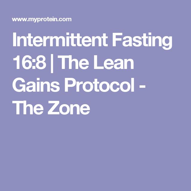 Intermittent Fasting 16:8 | The Lean Gains Protocol - The Zone