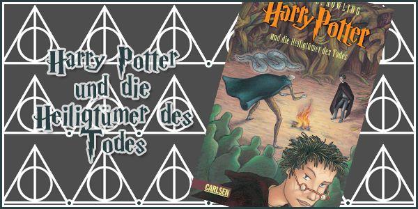 ReRead-Rezi ~ Harry Potter und die Heiligtümer des Todes