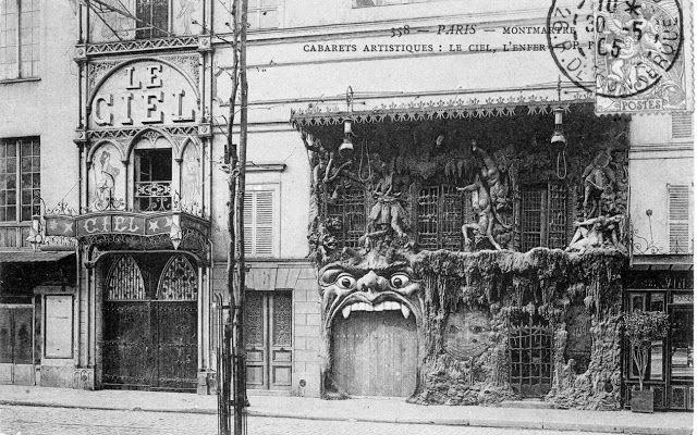 """The Heaven & Hell nightclubs of La Belle Époque - Theme clubs first came into existence in Montmartre during La Belle Époque.  • Goth before goth meant anything, The Cabaret du Néant (""""The Cabaret of Nothingness"""") patrons were treated to the jovial atmosphere of death.  • the Cabaret de l'Enfer (""""The Cabaret of the Inferno""""), which was a Hell-influenced club in Montmartre • Right next-door to the Cabaret de l'Enfer was the Cabaret du Ciel (""""The Cabaret of the Sky"""")"""